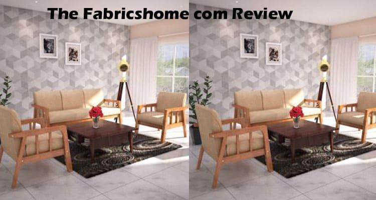 The Fabricshome com Review 2021