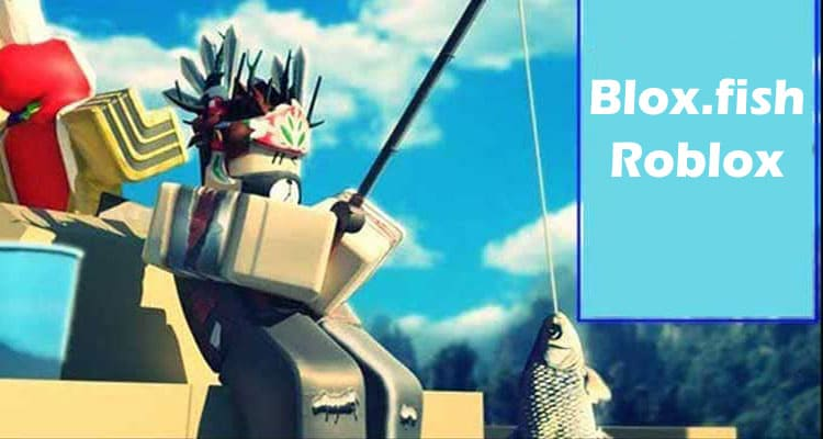 Blox.fish Roblox 2021